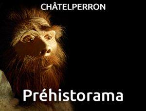 Préhistorama - Châtelperron
