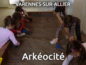 Arkéocité - Varennes sur Allier