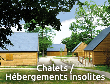 Chalets/ Hébergements insolites