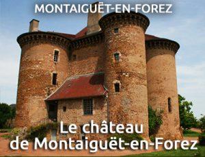 Le château de Montaiguët-en-Forez