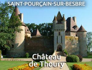 Château de Thoury - Saint-Pourçain-sur-Besbre